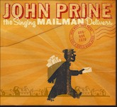 John Prine THE SINGING MAILMAN DELIVERS reviews and information